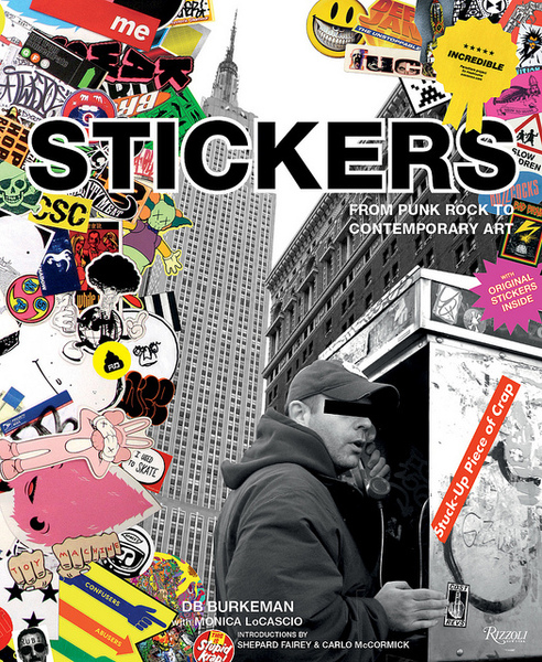 Stickers_Stuck-Up_Piece_of_Crap_From_Punk_Rock_to_Contemporary_Art-sixhundred sticker activism stickergiant