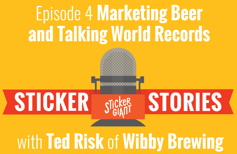 Sticker-Stories-Episode-4-Ted-Risk-Beer-World-records