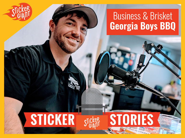 StickerGiant-Sticker-Stories-Podcast-Business-and-Brisket-Georgia-Boys-2018