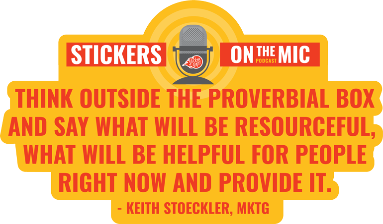Pull-Quote-from-Stickers-on-the-Mic-Podcast-with-StickerGiant-and-Keith-Stoeckler-from-MKTG