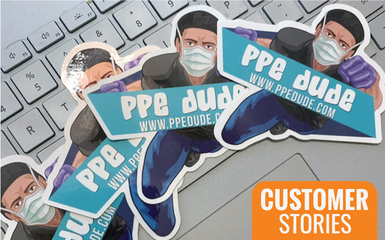 StickerGiant-PPE-Dude-Die-Cut-Stickers-Customer-Stories