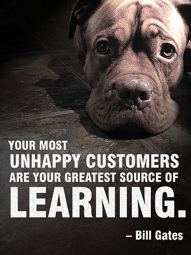 Your-Most-Unhappy-Customers-are-Your-Greatest-Source-of-Learning-quote-with-Dog-in-Background