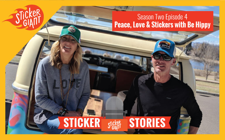 StickerGiant-Sticker-Stories-Podcast-Be-Hippy-April-13-2018-hero