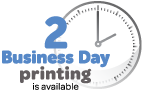 Two day printing available